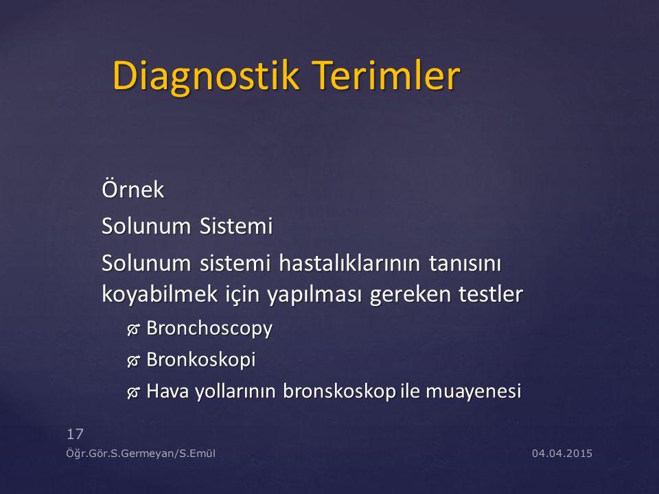 Diagnostik Terimler Örnek Solunum Sistemi