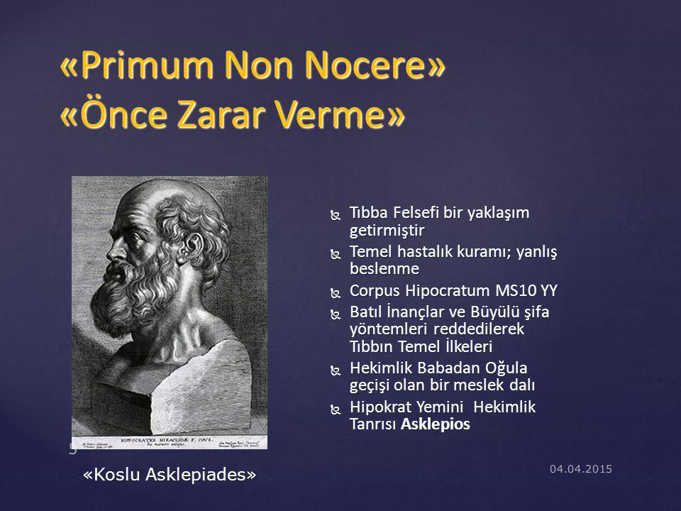 «Primum Non Nocere» «Önce Zarar Verme»