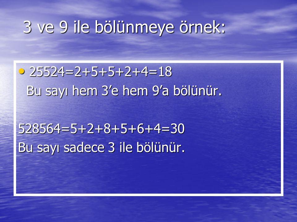 3 ve 9 ile bölünmeye örnek: