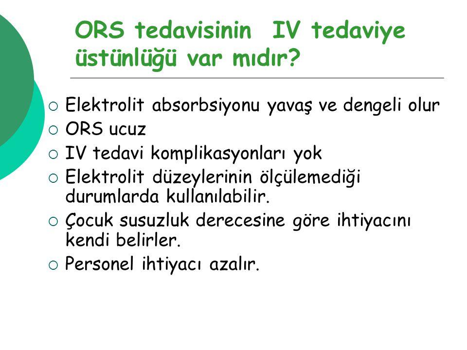ORS tedavisinin IV tedaviye üstünlüğü var mıdır
