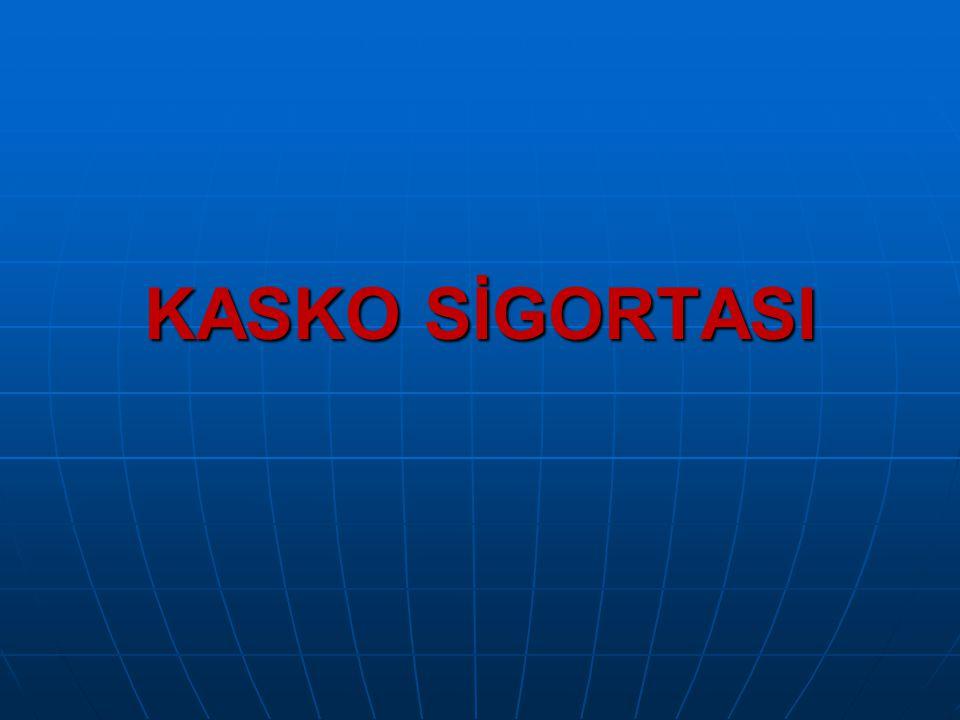 KASKO SİGORTASI