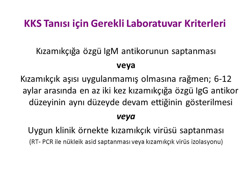 KKS Tanısı için Gerekli Laboratuvar Kriterleri