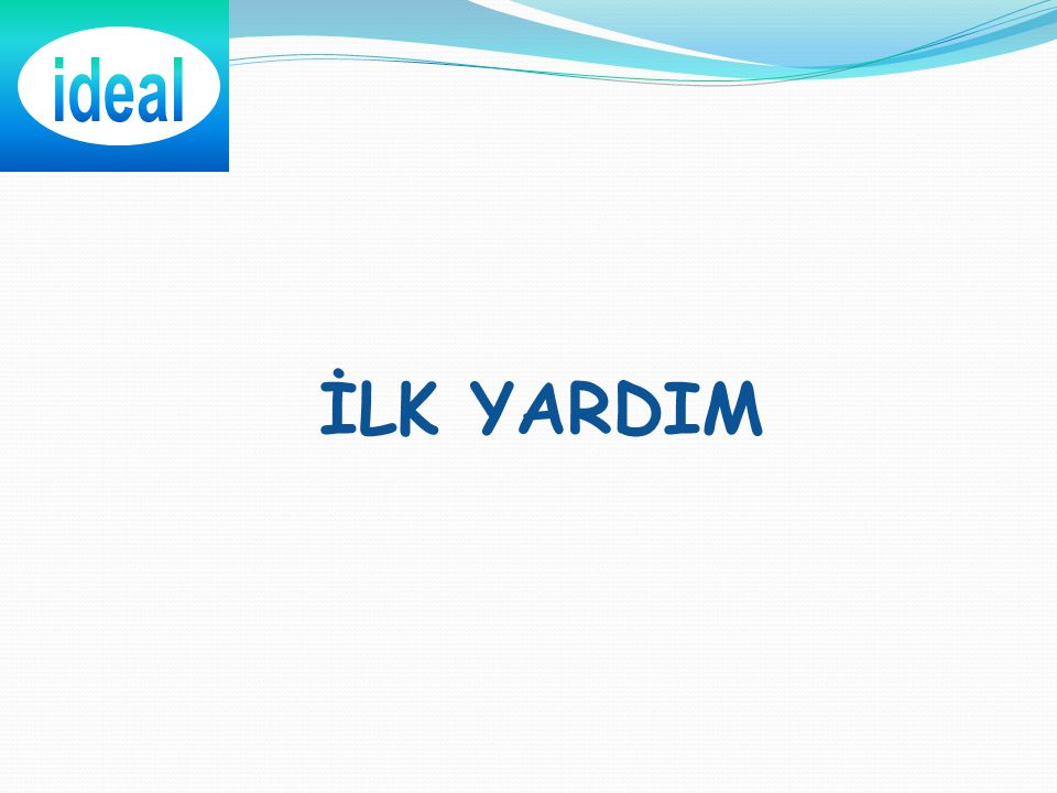 ideal İLK YARDIM