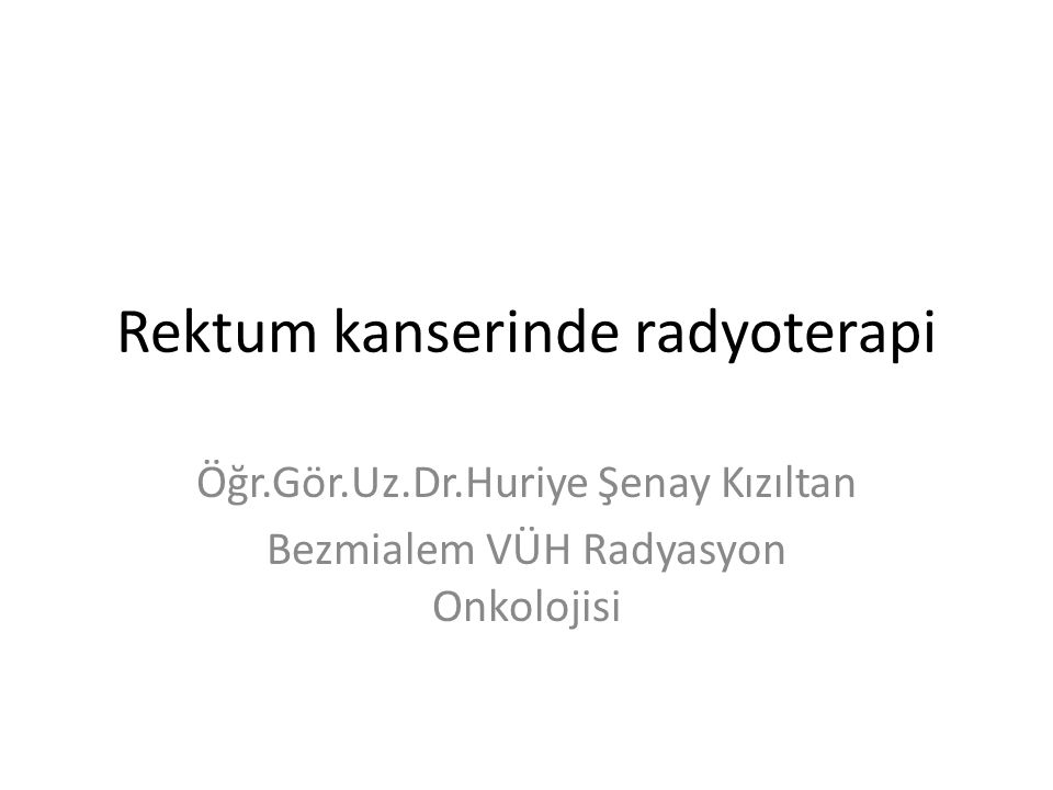 Rektum kanserinde radyoterapi