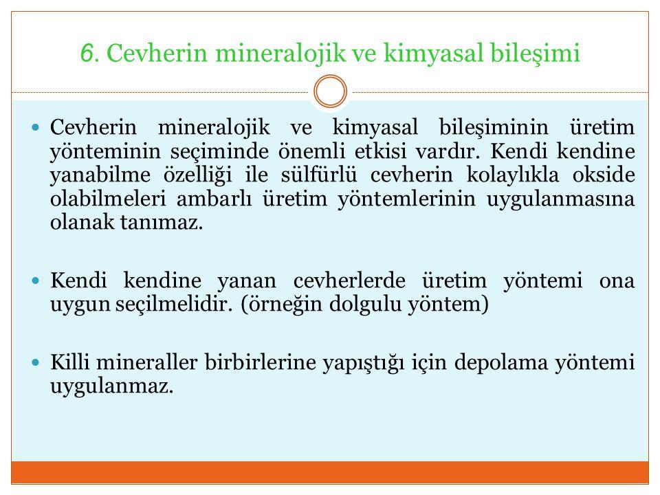 6. Cevherin mineralojik ve kimyasal bileşimi