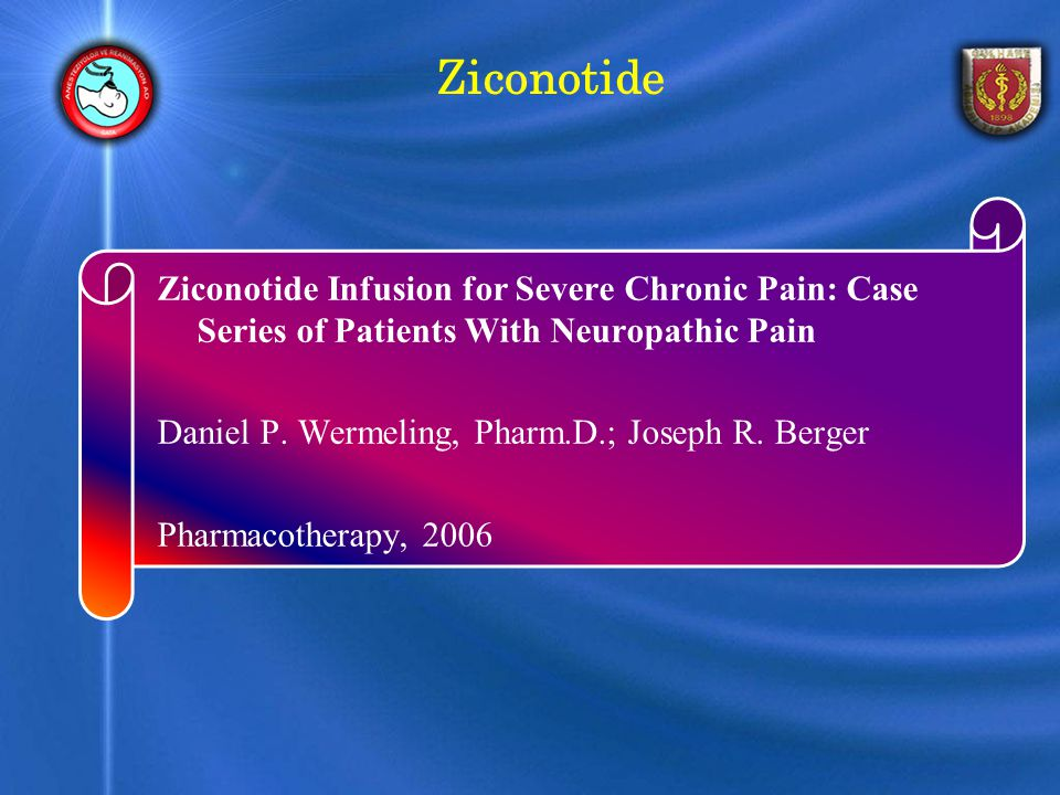 Ziconotide Ziconotide Infusion for Severe Chronic Pain: Case Series of Patients With Neuropathic Pain.