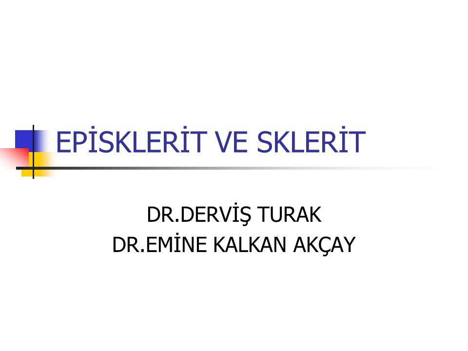 DR.DERVİŞ TURAK DR.EMİNE KALKAN AKÇAY
