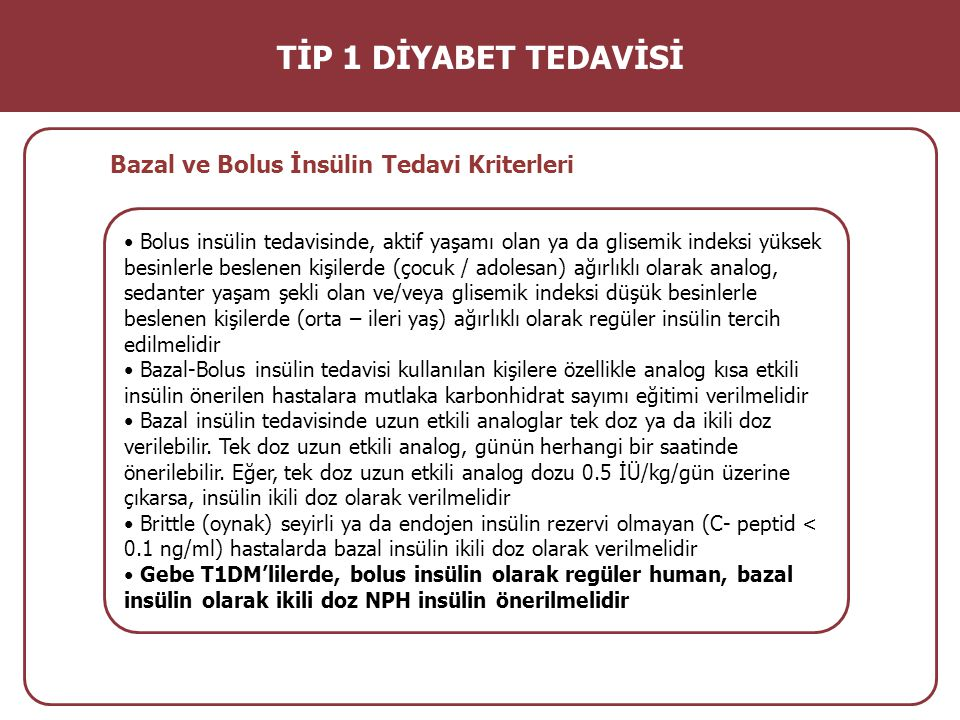 TİP 1 DİYABET TEDAVİSİ Bazal ve Bolus İnsülin Tedavi Kriterleri