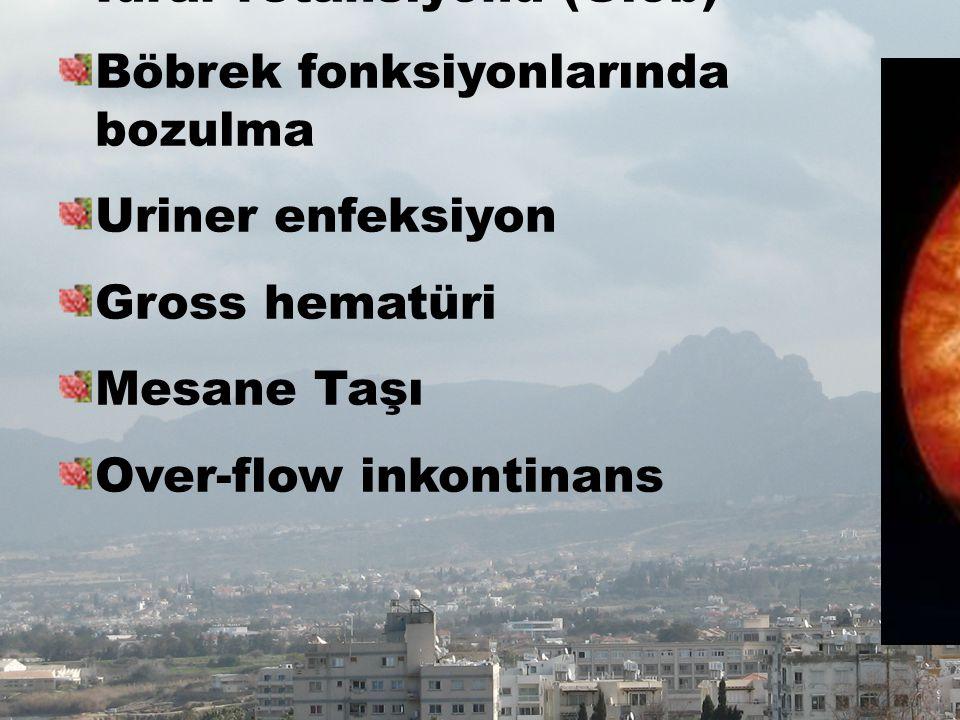 POTANSİYEL BPH KOMPLİKASYONLARI