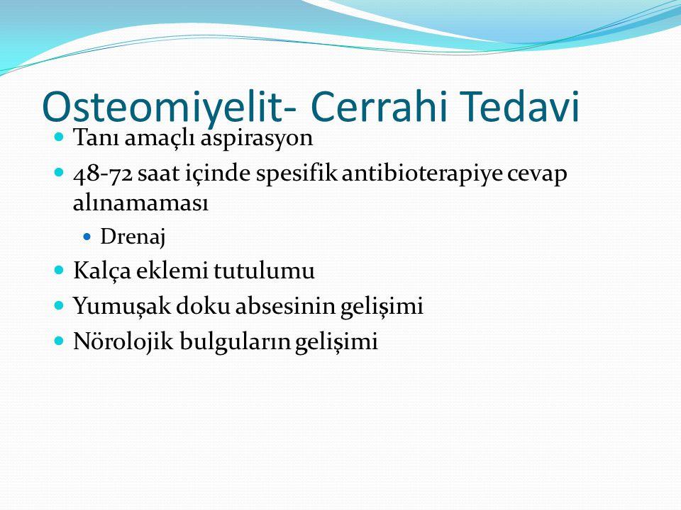 Osteomiyelit- Cerrahi Tedavi
