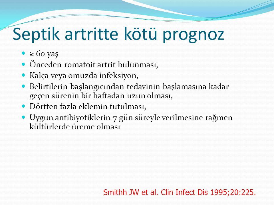 Septik artritte kötü prognoz