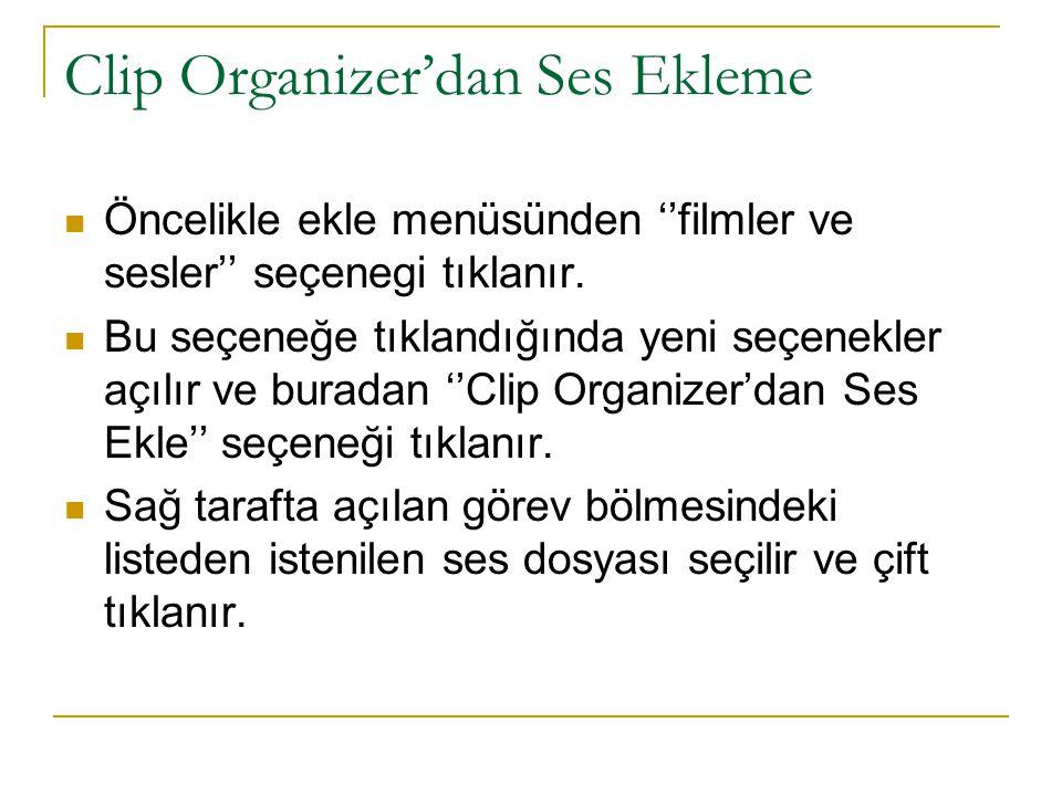 Clip Organizer'dan Ses Ekleme