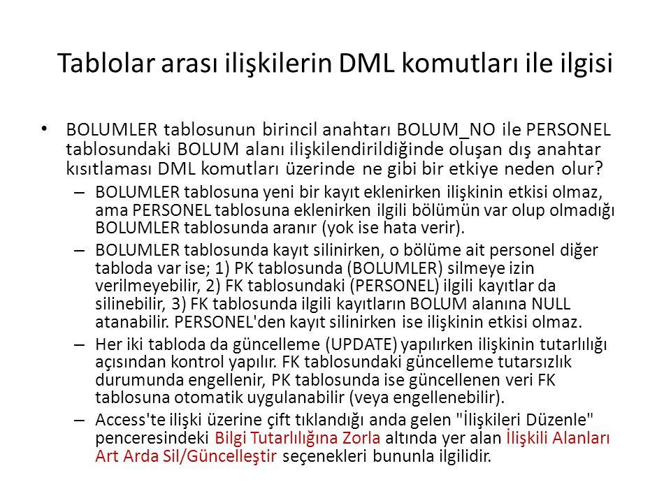 Tablolar arası ilişkilerin DML komutları ile ilgisi