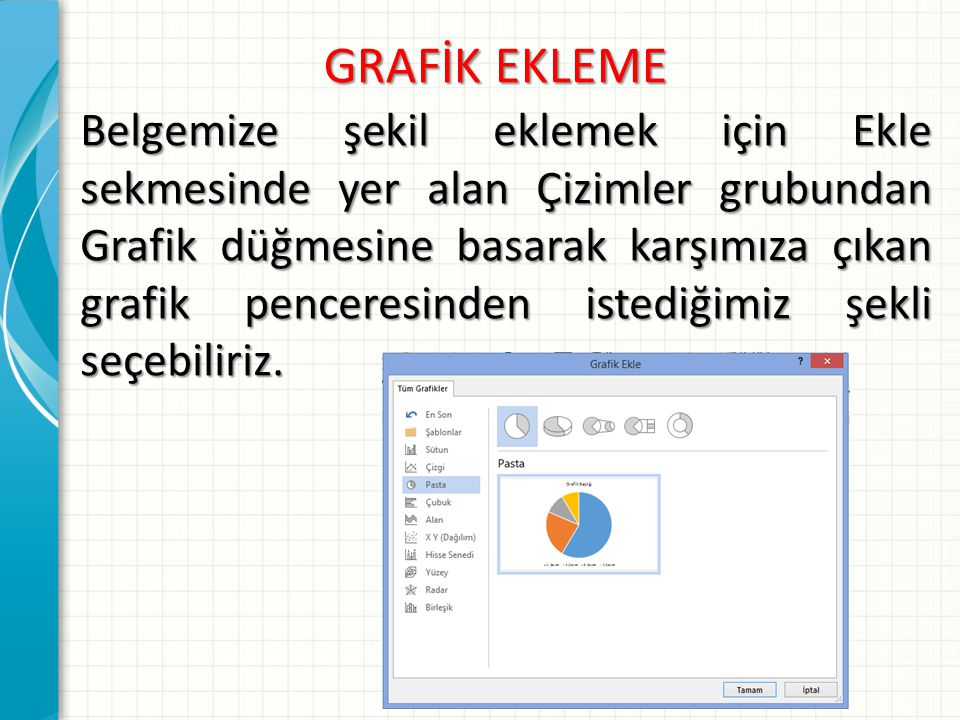GRAFİK EKLEME