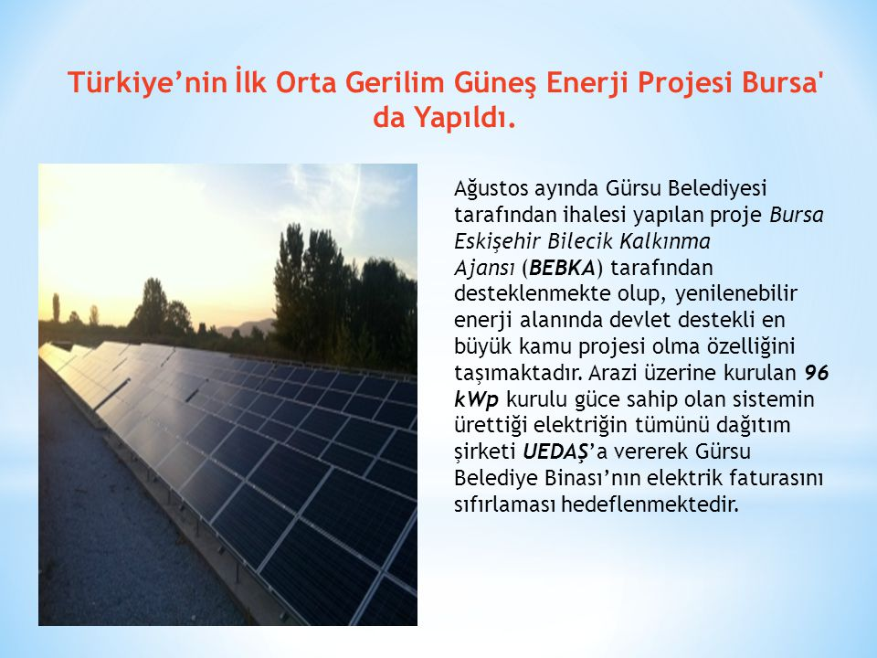 Türkiye'nin İlk Orta Gerilim Güneş Enerji Projesi Bursa da Yapıldı.