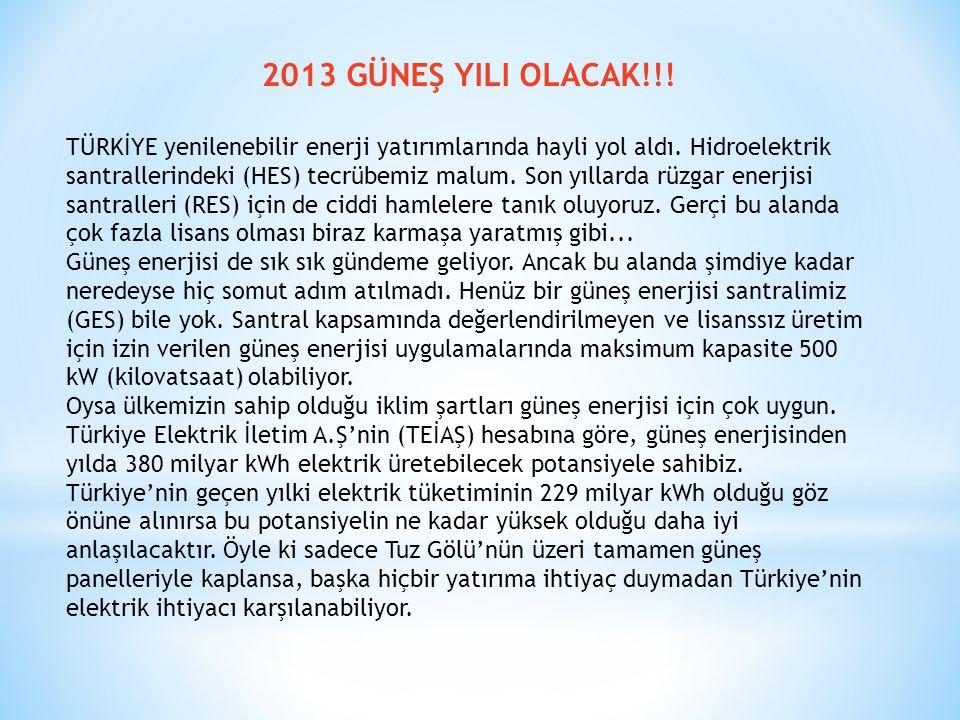 2013 GÜNEŞ YILI OLACAK!!!