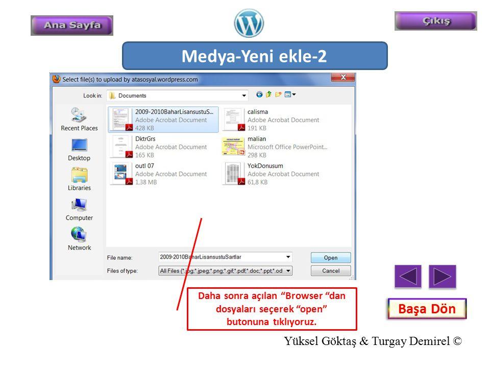 Medya-Yeni ekle-2 Başa Dön Yüksel Göktaş & Turgay Demirel ©