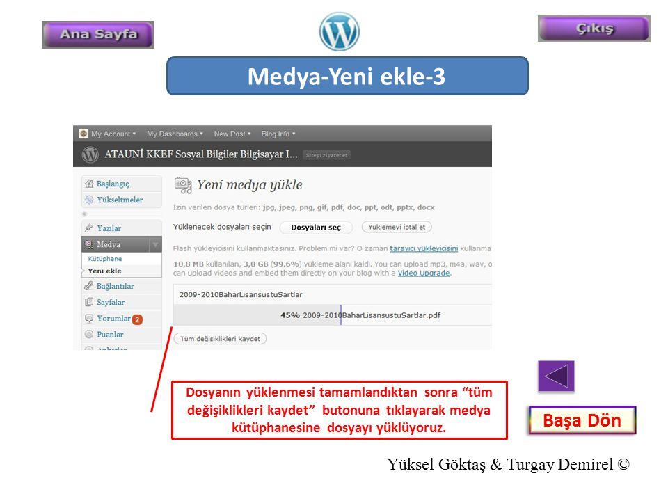 Medya-Yeni ekle-3 Başa Dön Yüksel Göktaş & Turgay Demirel ©