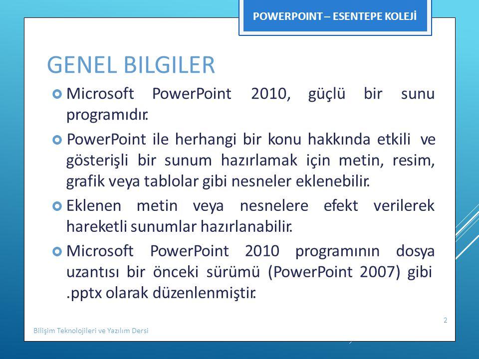 Genel Bilgiler 2010, güçlü bir sunu hareketli sunumlar hazırlanabilir.