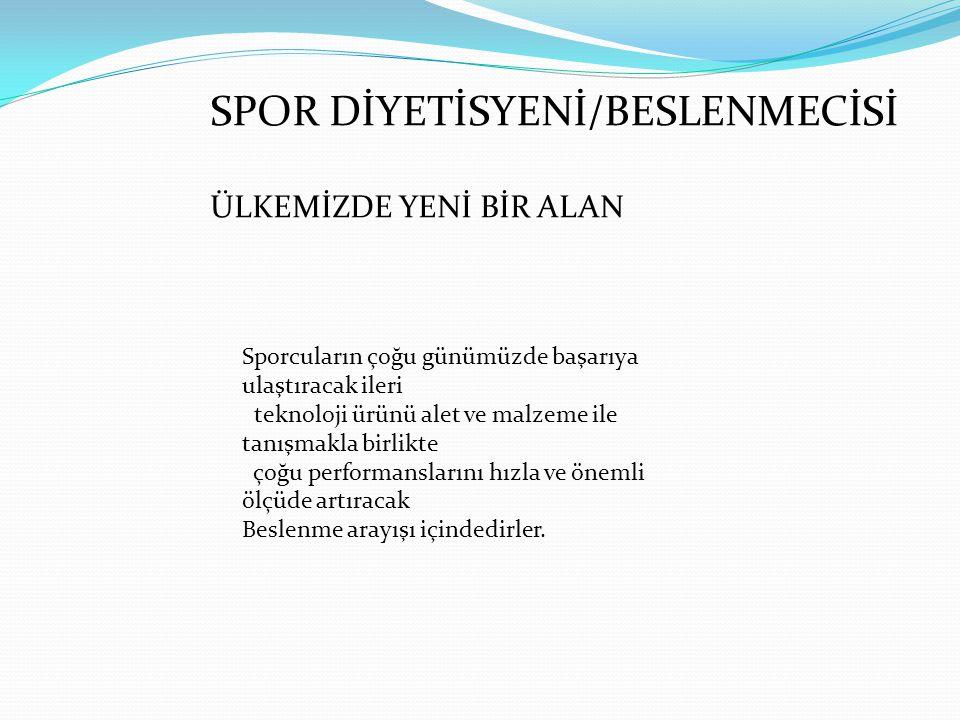 SPOR DİYETİSYENİ/BESLENMECİSİ