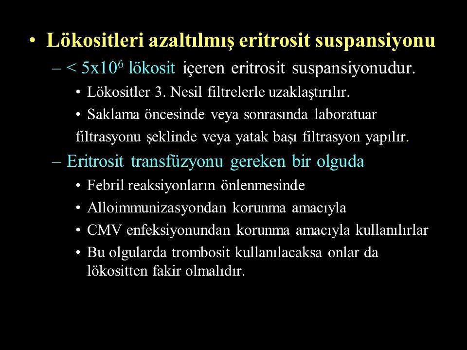 Lökositleri azaltılmış eritrosit suspansiyonu