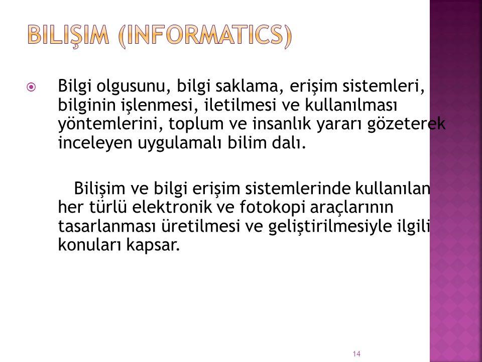 Bilişim (Informatics)
