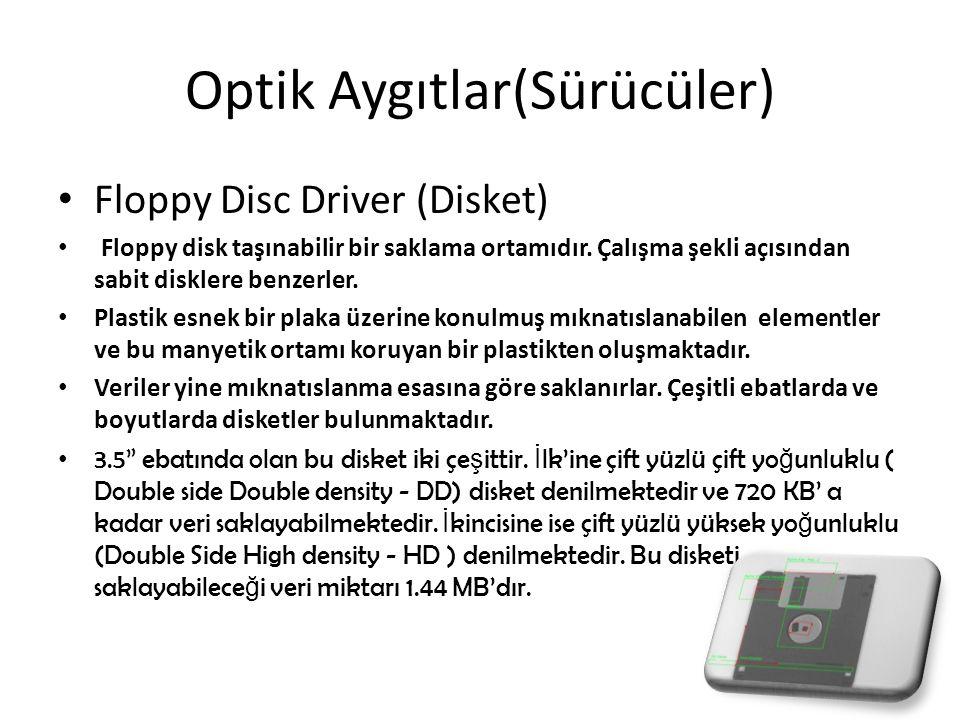 Optik Aygıtlar(Sürücüler)