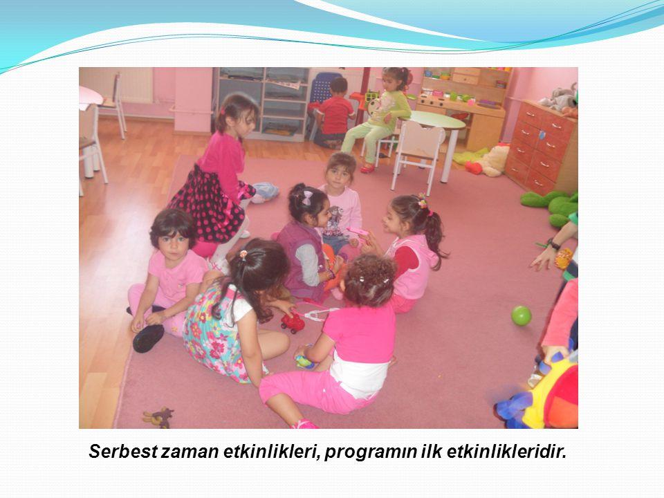 Serbest zaman etkinlikleri, programın ilk etkinlikleridir.