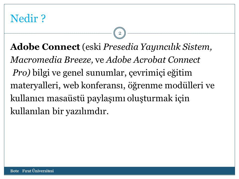 Nedir Adobe Connect (eski Presedia Yayıncılık Sistem,