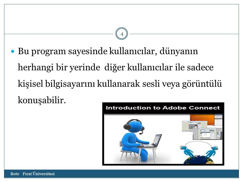 Bu program sayesinde kullanıcılar, dünyanın herhangi bir yerinde diğer kullanıcılar ile sadece kişisel bilgisayarını kullanarak sesli veya görüntülü konuşabilir.