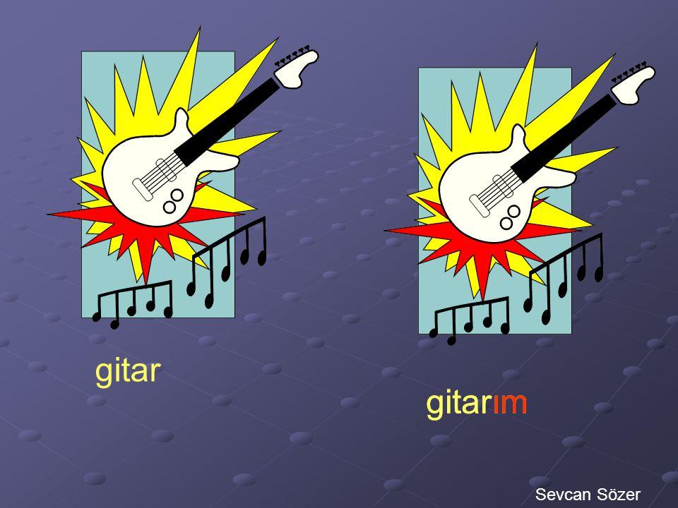 gitar gitarım gitarım Sevcan Sözer