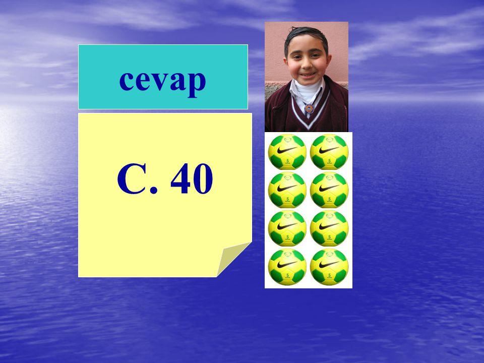 cevap C. 40