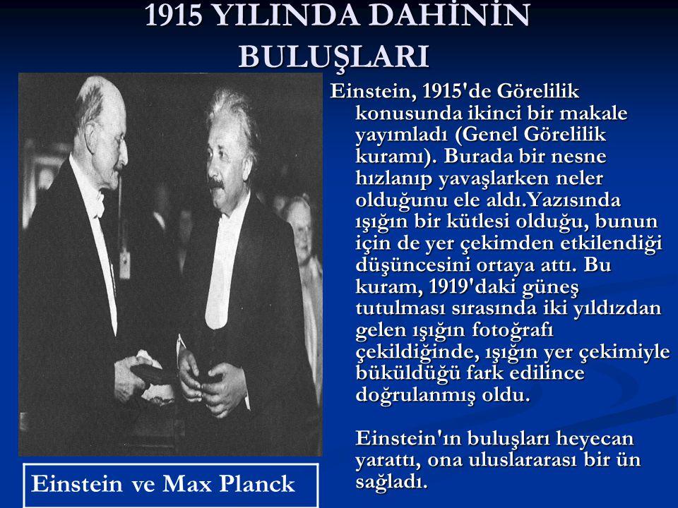 1915 YILINDA DAHİNİN BULUŞLARI