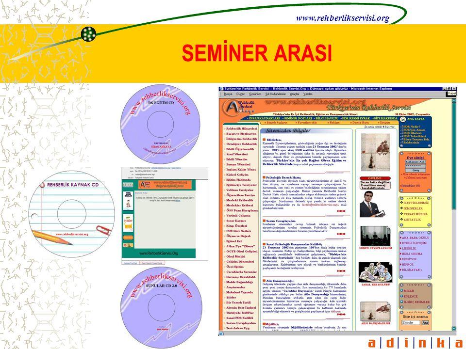 www.rehberlikservisi.org SEMİNER ARASI