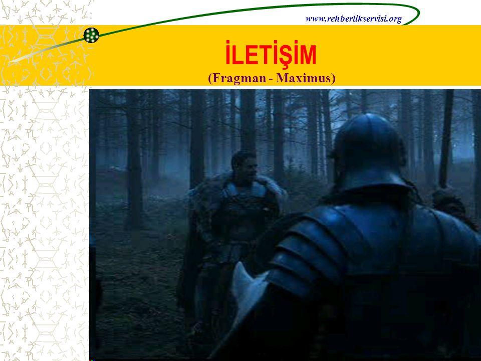 www.rehberlikservisi.org İLETİŞİM (Fragman - Maximus)