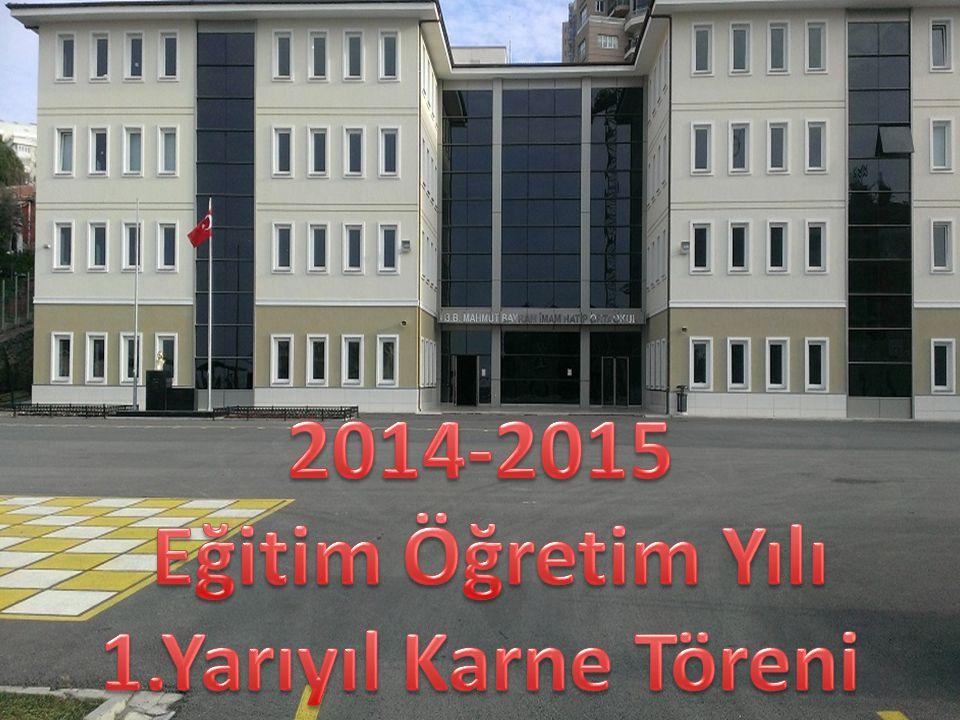 2014-2015 Eğitim Öğretim Yılı 1.Yarıyıl Karne Töreni