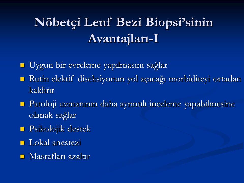Nöbetçi Lenf Bezi Biopsi'sinin Avantajları-I
