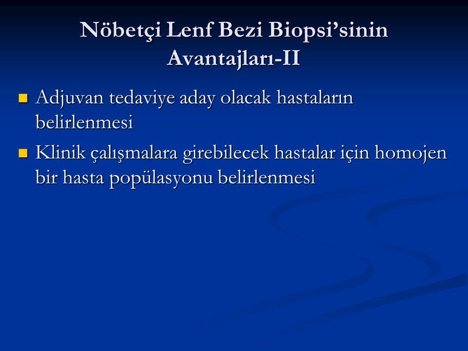 Nöbetçi Lenf Bezi Biopsi'sinin Avantajları-II