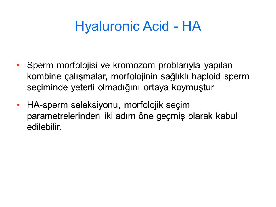 Hyaluronic Acid - HA