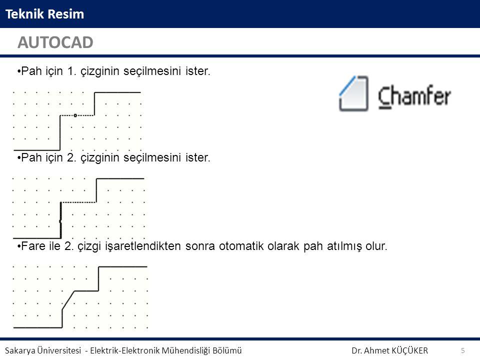 AUTOCAD Teknik Resim Pah için 1. çizginin seçilmesini ister.