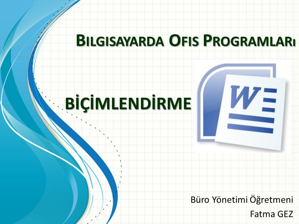 Bilgisayarda Ofis Programları