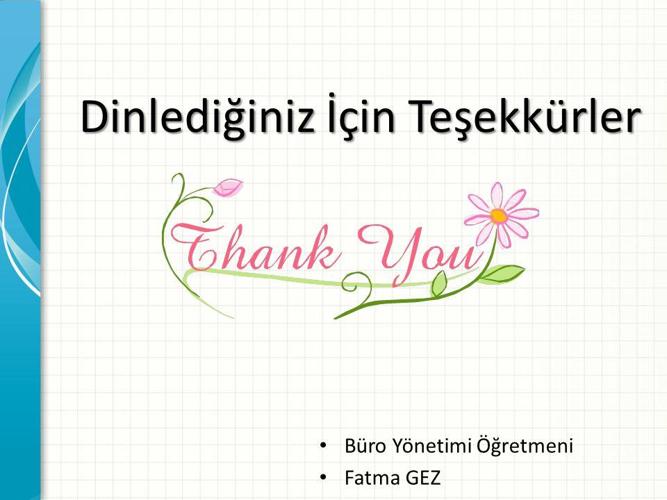 Dinlediğiniz İçin Teşekkürler