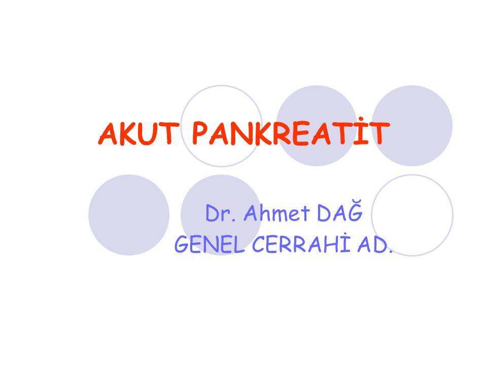Dr. Ahmet DAĞ GENEL CERRAHİ AD.