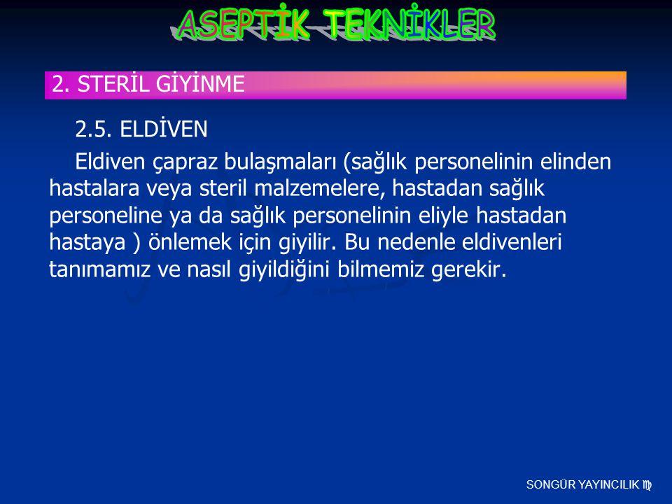 2. STERİL GİYİNME 2.5. ELDİVEN