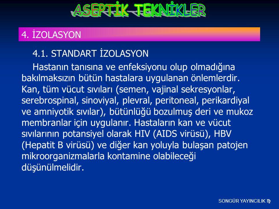 4. İZOLASYON 4.1. STANDART İZOLASYON