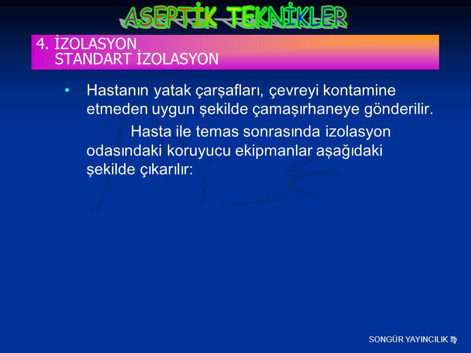 4. İZOLASYON STANDART İZOLASYON