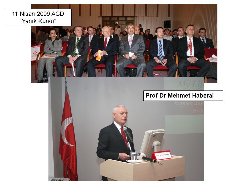 11 Nisan 2009 ACD Yanık Kursu