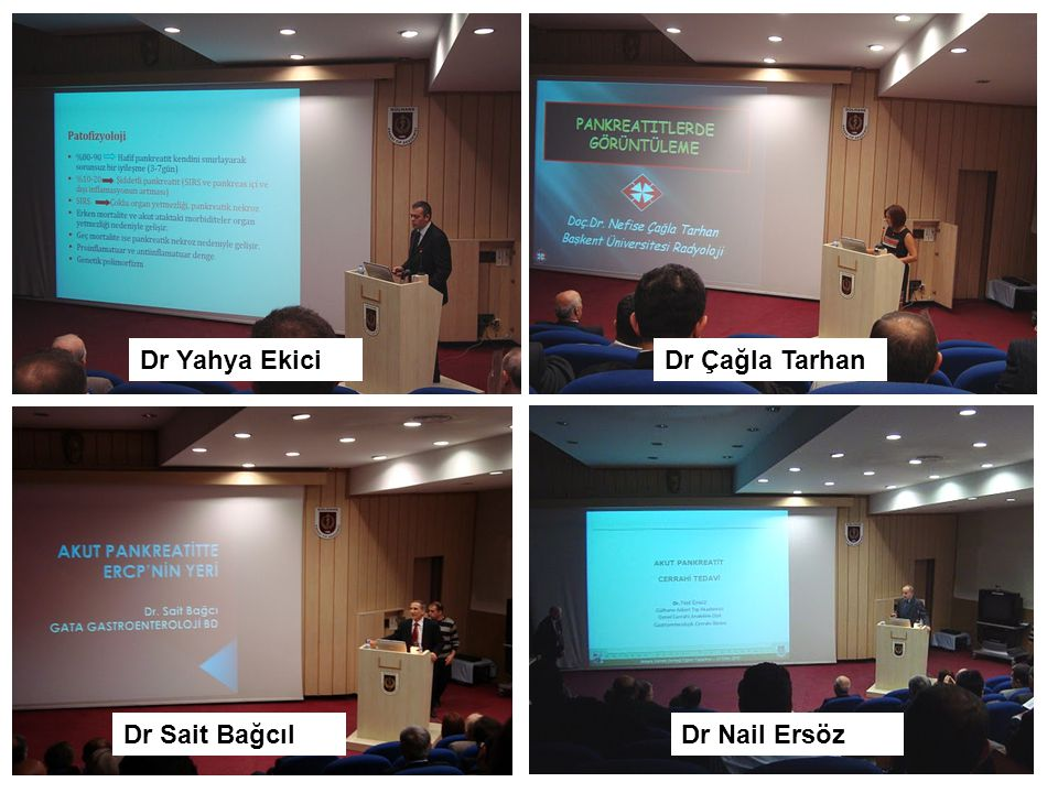 Dr Yahya Ekici Dr Çağla Tarhan Dr Sait Bağcıl Dr Nail Ersöz