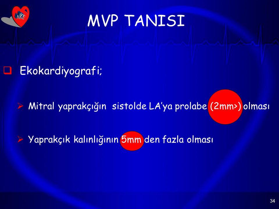MVP TANISI Ekokardiyografi;