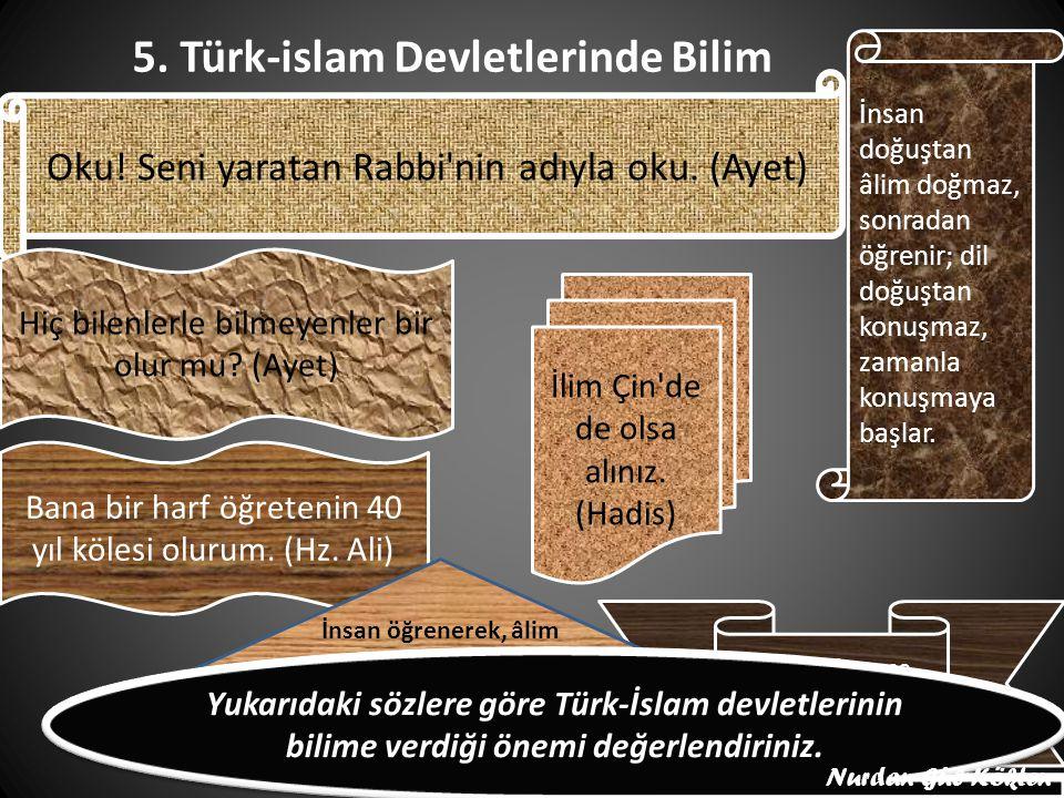 5. Türk-islam Devletlerinde Bilim